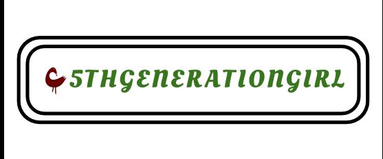 5thGenerationgirl